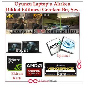 Oyuncu Laptop'u Alırken Dikkat