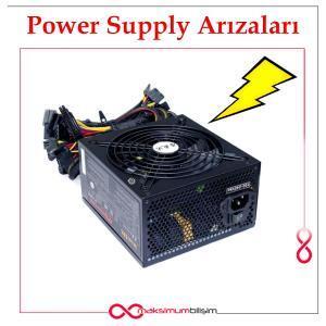 Power Supply Arızaları
